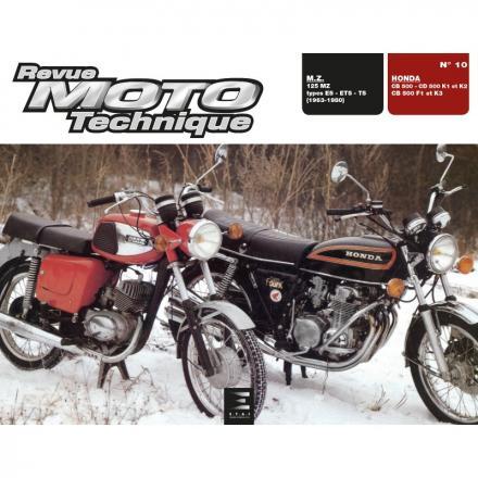 Revue Moto Technique RMT 10 HONDA CB 500 - CD 500 K1-K2 - CB 500 F1-K3 et M.Z. 125 MZ (1963 à 1980)