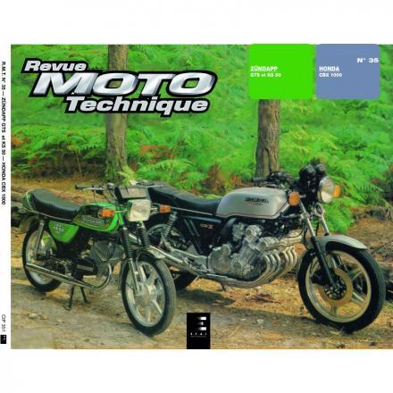 Revue Moto Technique RMT 35 HONDA CBX 1000 (78/82) et ZUNDAPP KS-GTS 50