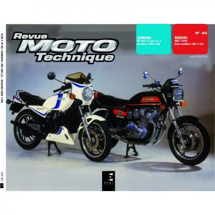 Revue Moto Technique RMT 40 YAMAHA RD 350 LC et SUZUKI GSX 1100 E (80/86)