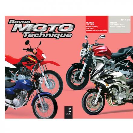 Revue Moto Technique RMT 135.1 HONDA CG/XR 125 (2003 à 2004) et YAMAHA FZ6 FAZER (2004 à 2005)