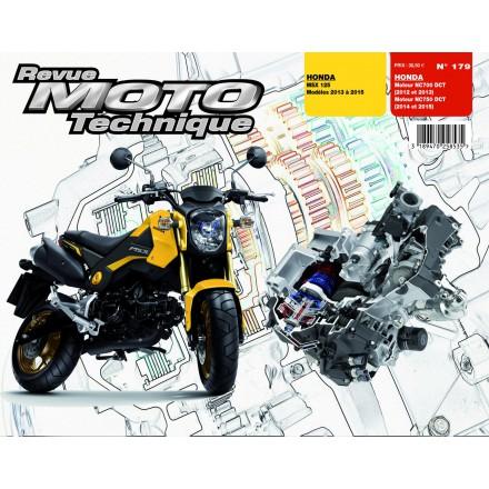 Revue Moto Technique RMT 179 Honda MSX 125 (2013 à 2015) + Moteurs NC700-750DCT (2012 à 2015)