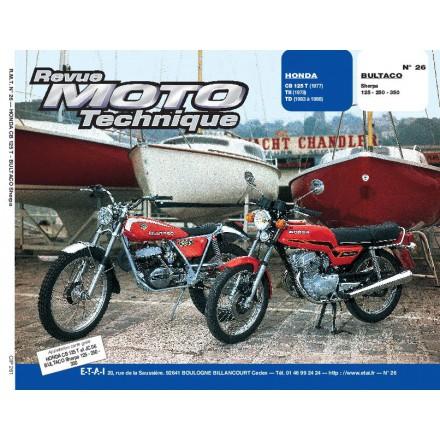Revue Moto Technique RMT 26 HONDA CB125T-TII-TD/BULTACO SHERPA 125-350