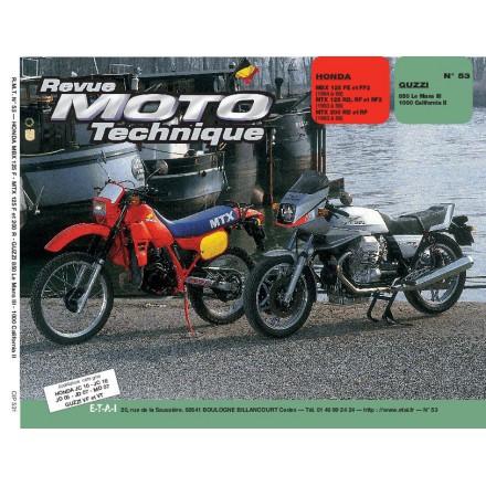 Revue Moto Technique RMT 53.1 HONDA MBX 125F-MTX 125-200R/GUZZI 850-1000