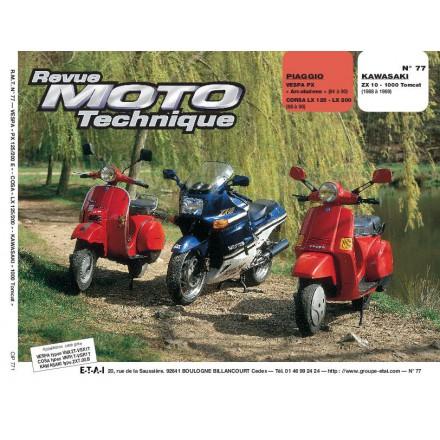 Revue Moto Technique RMT 77.1 PIAGGO VESPA PX-LX125-200/KAWASAKI ZX10