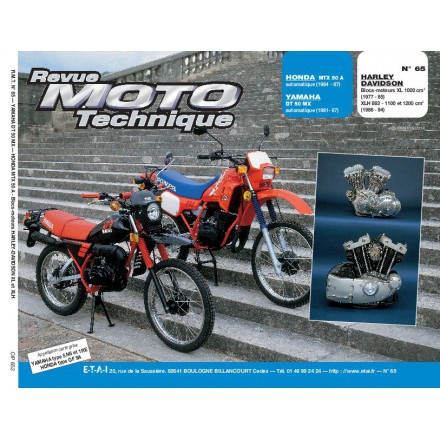 Revue Moto Technique RMT 65.2 HONDA MTX 50-YAMAHA DT 50 MX-HARLEY XL1000