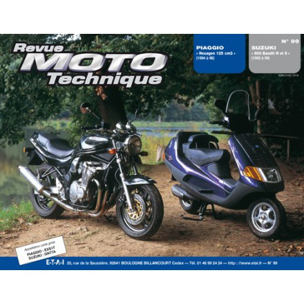 Revue Moto Technique RMT 99.3 PIAGGIO HEXAGON 125/SUZUKI 600 BANDIT