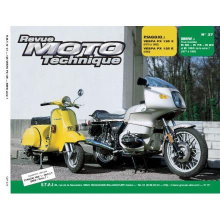 Revue Moto Technique RMT  37.2 PIAGGO VESPA P125X-125E/BMW R60-75-80-R100
