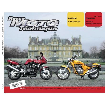 Revue Moto Technique RMT 113.2 DAELIM VT 125/YAMAHA FZS 600 FAZER