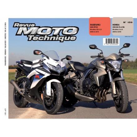 Revue Moto Technique RMT 159.1 HONDA CB 1000R + SUZUKI GSX-R 750