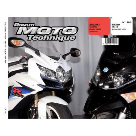 Revue Moto Technique RMT 160 PIAGGIO XEVO125 07À10+SUZU GSX-R 600 08À10