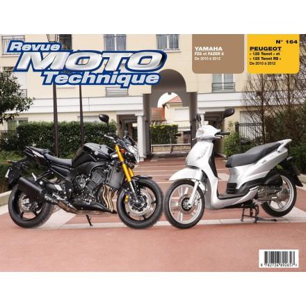 Revue Moto Technique RMT 164 PEUGEOT 125 TWEET(10/12)+ YAM FZ8 10/12