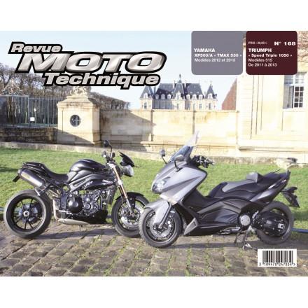 Revue Moto Technique RMT 168 TRIUMPH SPEED TRIPLE 1050, YAMAHA TMAX 530