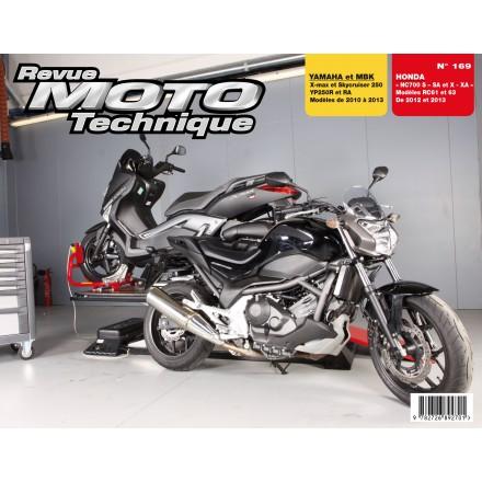 Revue Moto Technique RMT 169 YAMAHA YP250RŸXmaxŸ250/HONDAŸNC700 S/SA/X/XA