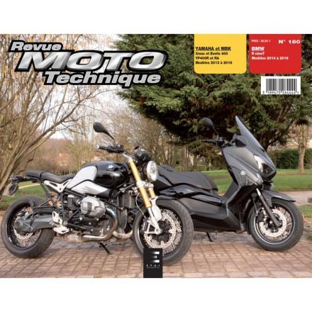 Revue Moto Technique RMT 180 - R nine T (2014 à 2016) et X-Max 400 - Evolis 400 (2013 à 2016)