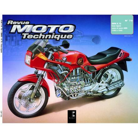 Revue Moto Technique RMT 79.2 BMW K 75-K 75 C-K 75 S ET K 75 RT (86/96)