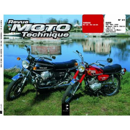Revue Moto Technique RMT 21 YAMAHA 125 RS-DX / GUZZI V7 750S-850T-1000
